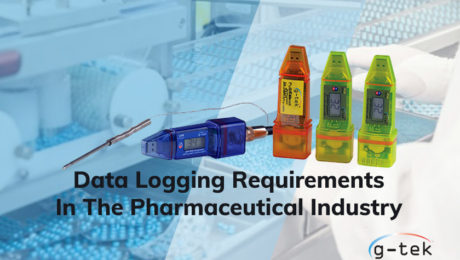 Data Logging Requirements In The Pharmaceutical Industry-G-Tek-Corporation