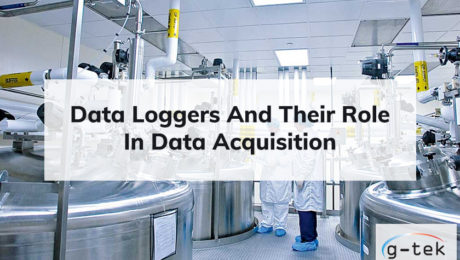 Data Loggers And Their Role In Data Acquisition-G-Tek Corporation