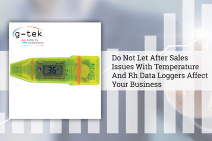 Do Not Let After Sales Issues With Temperature And Rh Data Loggers Affect Your Business-G-Tek Corporation Pvt Ltd