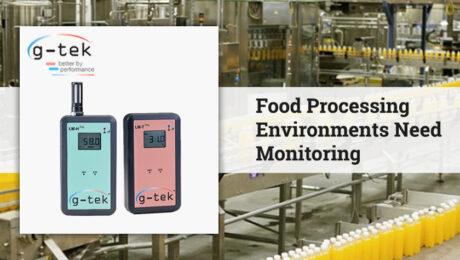 Food Processing Environments Need Monitoring-G-Tek Corporation Pvt Ltd