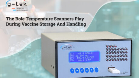 The Role temperature scanners play during Vaccine Storage and Handling-G-Tek Corporation Pvt Ltd