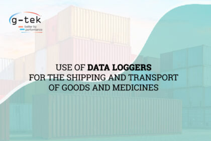 Use of Data Loggers for the Shipping and Transport of Goods and Medicines-G-Tek Corporation Pvt Ltd
